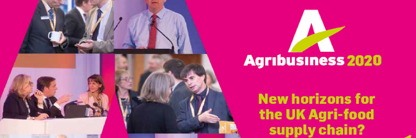 Agribusiness 2020 - New Horizons for the UK Agri-food supply chain